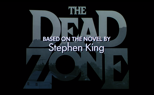 Title from The Dead Zone, a movie based on a book by Stephen King